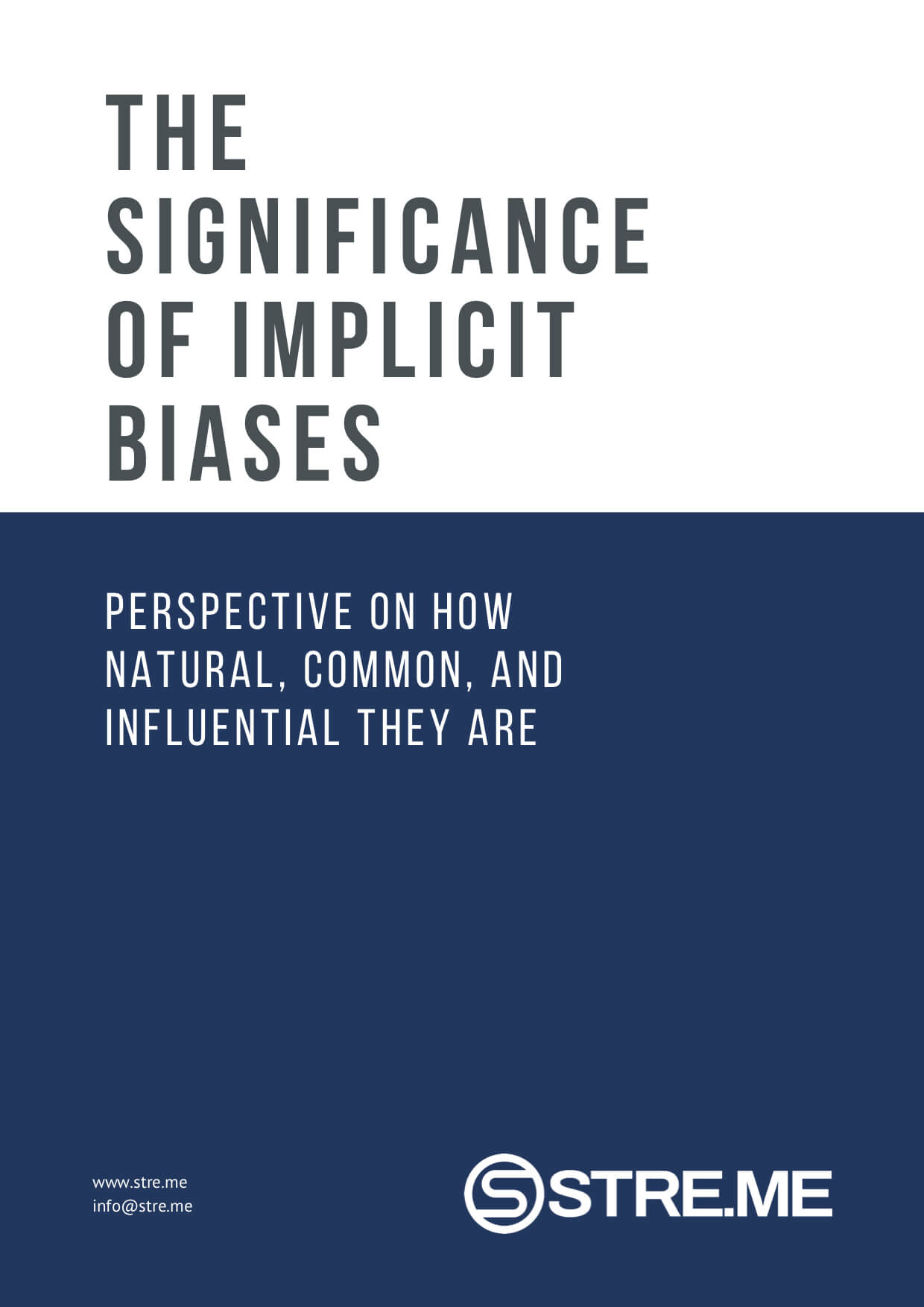 The Significance of Implicit Biases